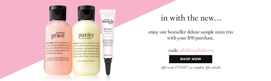 Receive a free 3-piece bonus gift with your $50 philosophy purchase