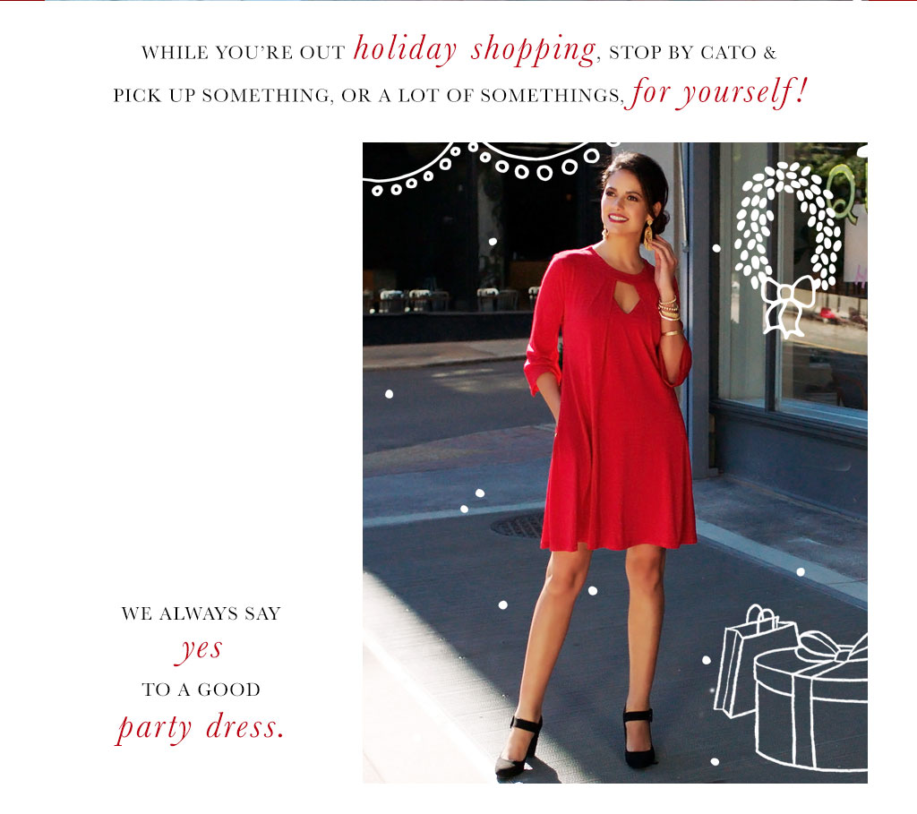 Cato fashions careers - We Always Say Yes To Good Party Dress
